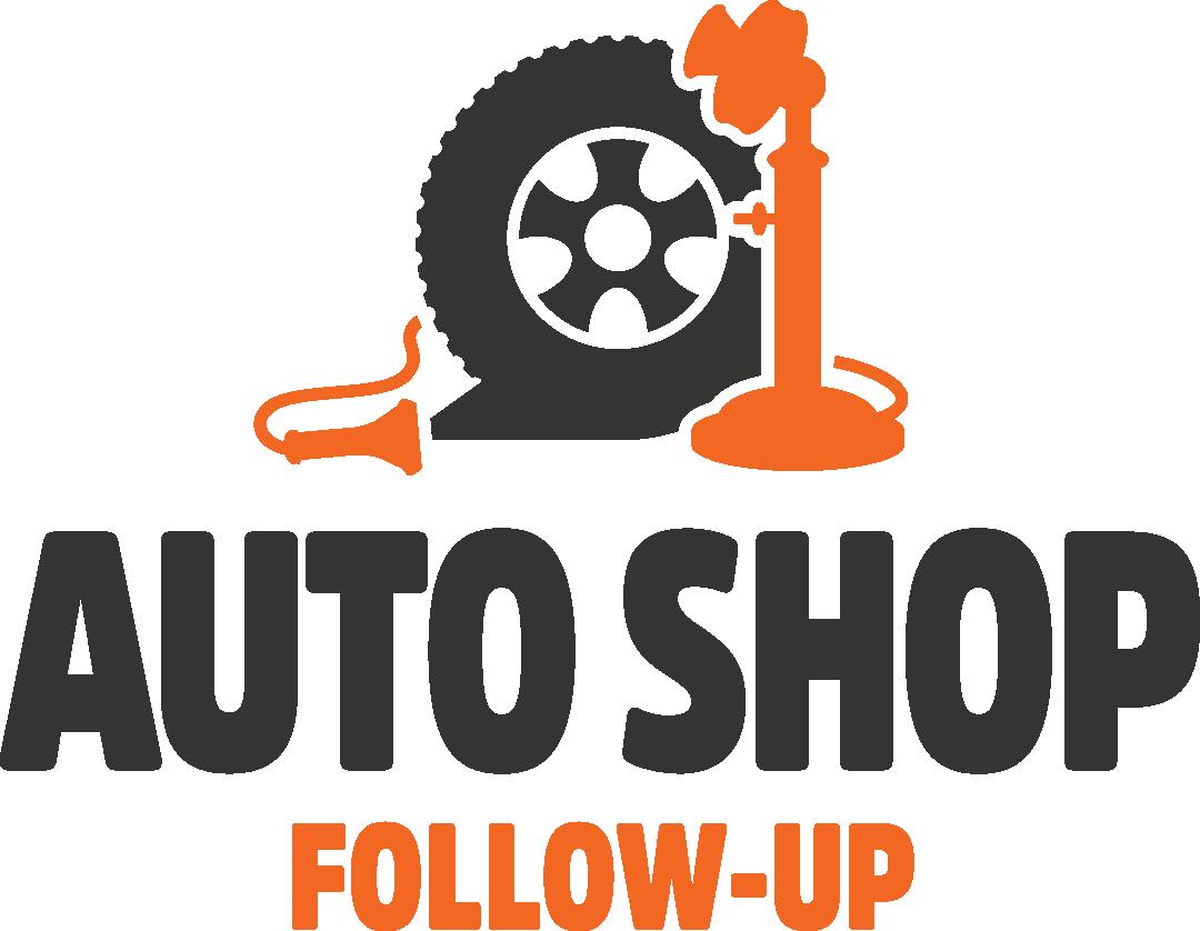 Auto Shop Follow Up